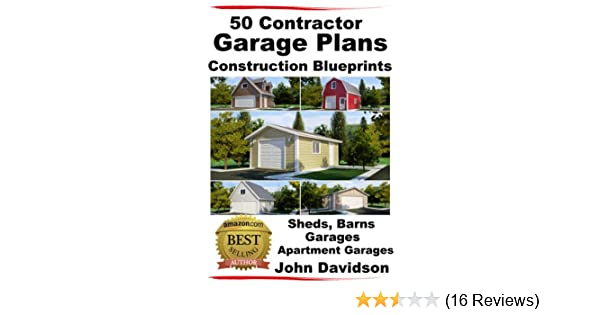 Amazon.com: 50 Contractor Garage Plans Construction ...