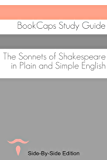 Shakespeare's Sonnets With Side-By-Side Modern English Translation (Shakespeare Side-By-Side Translation Book 12) (English Edition)