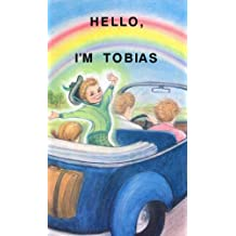Hello, I'm Tobias: Can I Come Talk to You?