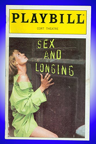 Sex and Demeanour, Opening Night Broadway Playbill + Sigourney Weaver , Guy Boyd , Peter Michael Goetz, Dana Ivey, Jay Goede , Eric Thal