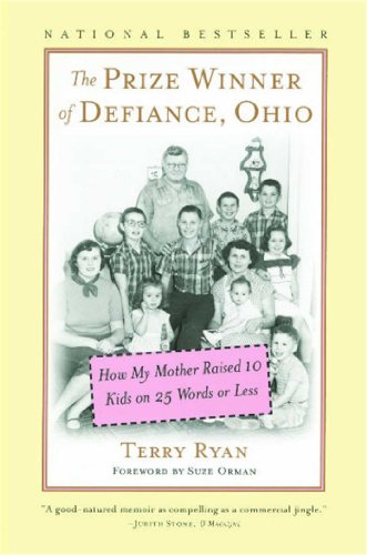 The Prize Winner of Defiance, Ohio: How My Mother Raised 10 Kids on 25 Words or Less Pdf