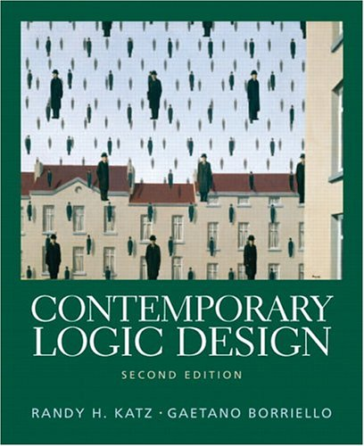 Contemporary Logic Design (2nd Edition) by Pearson