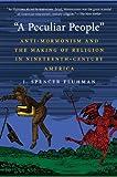 A Peculiar People, J. Spencer Fluhman, 1469618850