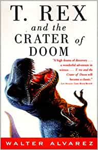 t. rex and the crater of doom essay T rex and the other huge carnivores perished, as did the herbivorous dinosaurs t rex and the crater of doom gets the facts across in a lighthearted.