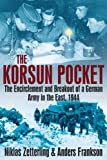 The Korsun Pocket, Niklas Zetterling and Anders Frankson, 1932033882
