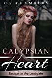 Calypsian Heart: Escape to the Leadgate: A Paranormal Romance