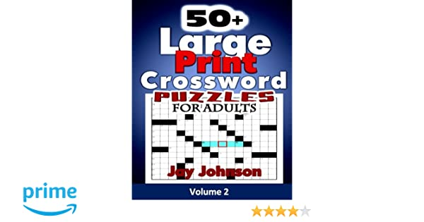 graphic relating to Easy Printable Crossword Puzzles for Seniors referred to as 50+ Enormous Print Crossword Puzzles for Grown ups: The Exceptional