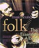 img - for Musichound Folk: The Essential Album Guide with CD (Audio) (Musichound Essential Album Guides) book / textbook / text book