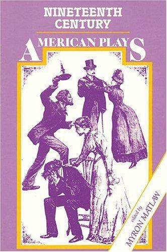 Nineteenth-Century American Plays