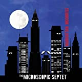 Manhattan Moonrise by The Microscopic Septet (2014-05-04)