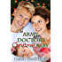 The Army Doctor's Christmas Baby (Army Doctor's Baby Series Book 3)