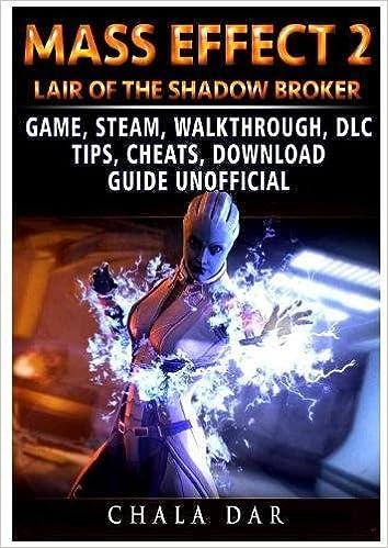 Mass effect 2 lair of the shadow broker game, steam, walkthrough.