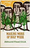 img - for Making More of Holy Week book / textbook / text book