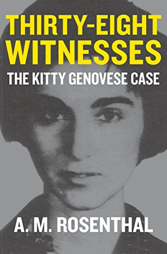 Thirty-Eight Witnesses: The Kitty Genovese Case (Melville House Classic Journalism)