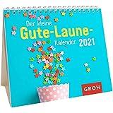 Der kleine Gute-Laune-Kalender 2021: Mini-Monatskalender. Kleiner Aufstellkalender mit Monatskalendarium