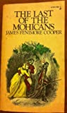 The Last of the Mohicans, James Fenimore Cooper, 0671479628