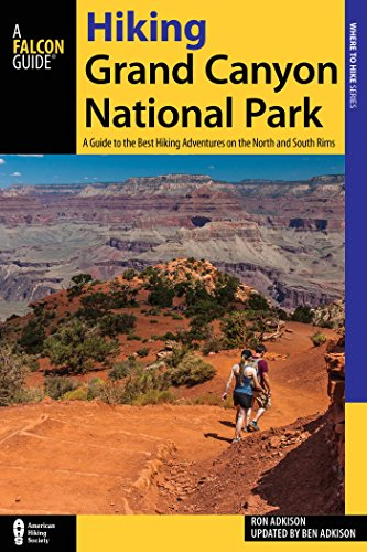 Hiking Grand Canyon National Park: A Guide to the Best