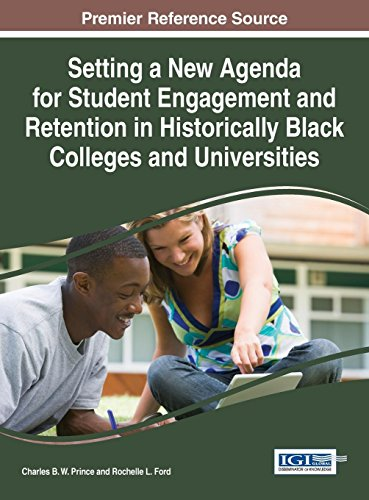 Search : Setting a New Agenda for Student Engagement and Retention in Historically Black Colleges and Universities (Advances in Higher Education and Professional Development)