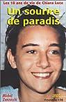 Les 18 ans de vie de Chiara Luce : Un sourire de paradis par Zanzucchi