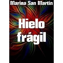 Hielo frágil (Spanish Edition)