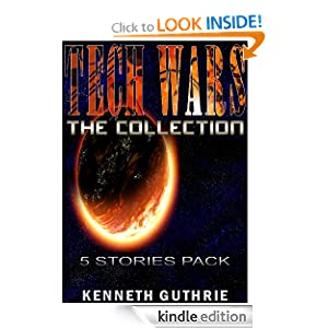 Tech Wars: The Collection (Tank Science Fiction Series) Kenneth Guthrie