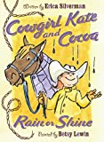 img - for Cowgirl Kate and Cocoa: Rain or Shine book / textbook / text book