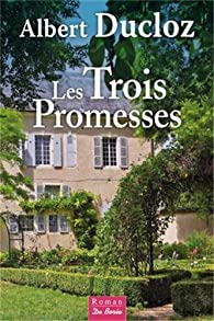 Les trois promesses par Albert Ducloz