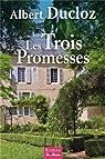 Les trois promesses par Ducloz