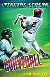 Curveball #9 (Winning Season)