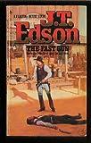 The Fast Gun, J. T. Edson, 0425048020