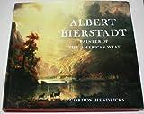 Albert Bierstadt, Gordon Hendricks, 0517662841