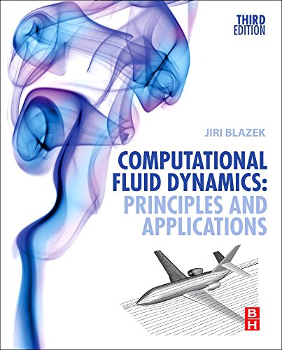 Computational Fluid Dynamics: Principles and Applications, Third Edition