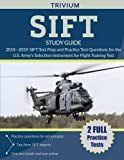 img - for SIFT Study Guide 2018-2019: SIFT Test Prep and Practice Test Questions for the U.S. Army's Selection Instrument for Flight Training Test book / textbook / text book