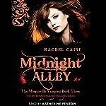 Midnight Alley: The Morganville Vampires, Book 3 | Rachel Caine