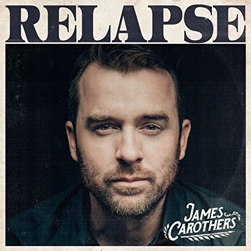 James Carothers - Relapse (2017) [WEB FLAC] Download
