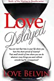 Love Delayed (Waiting to Breathe) (Volume 1)
