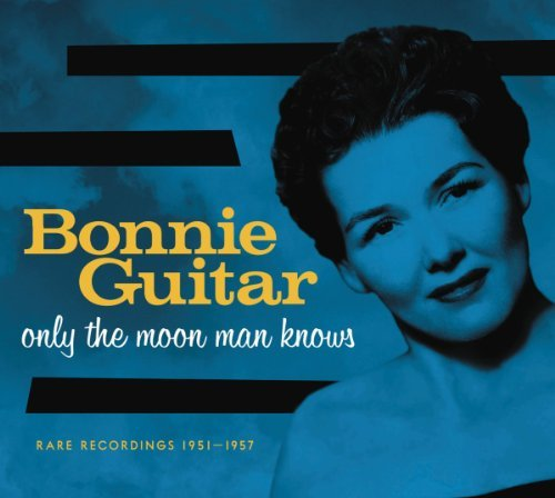 Only the Moon Man Knows By Bonnie Guitar (2012 Guitar)