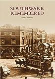 Southwark Remembered