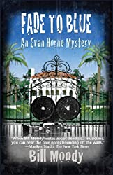 Fade to Blue: An Evan Horne Mystery (Evan Horne Series Book 7)