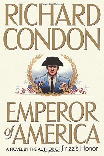 Emperor Of America Richard Condon 40 Amazon Books Mesmerizing Prizzi Sewing Machine