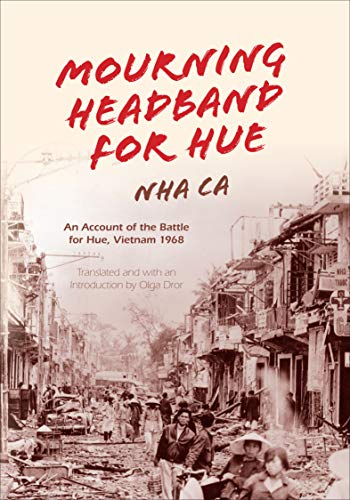 Mourning Headband for Hue: An Account of the Battle for Hue, Vietnam 1968 -