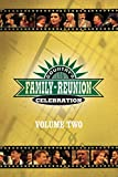 Country's Family Reunion Celebration: Volume Two