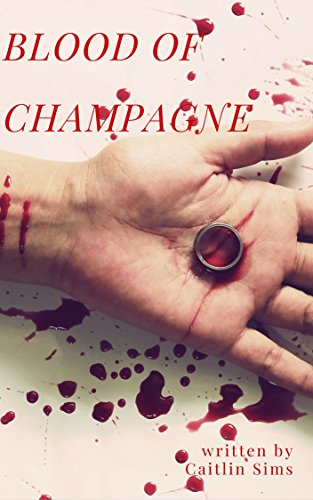 (Cozy Mystery: Blood of Champagne Murder in the Wedding (Woman Sleuth, Detective, Suspense, Humor, Short Story))