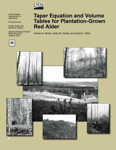 Taper Equation and Volume Tables for Plantation-Grown Red (Alder Table)