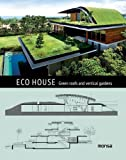 Download Eco House: Green roofs and vertical gardens (English and Spanish Edition) in PDF ePUB Free Online
