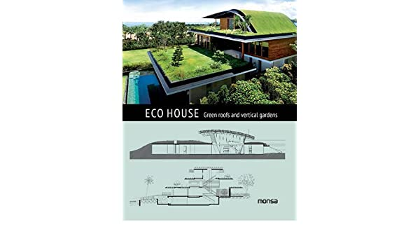 ECO HOUSE. Green roofs and vertical gardens: Amazon.es: Instituto ...