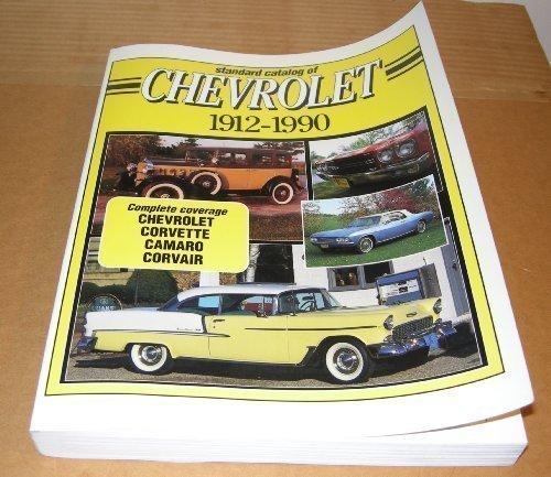 Standard Catalog of Chevrolet, 1912-1990 (STANDARD CATALOG OF AMERICAN CARS)