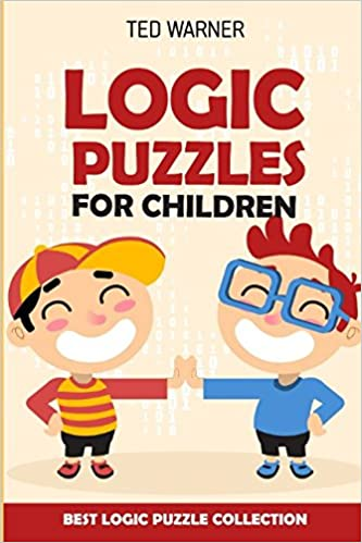 Logic Puzzles For Children: Easy as ABC Puzzles - Best Logic