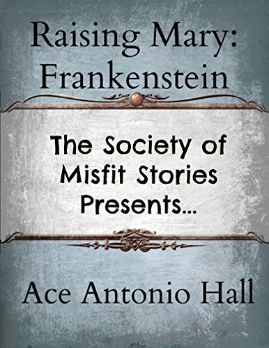 Download PDF The Society of Misfit Stories Presents - Raising Mary