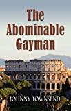 The Abominable Gayman, Johnny Townsend, 1609101189